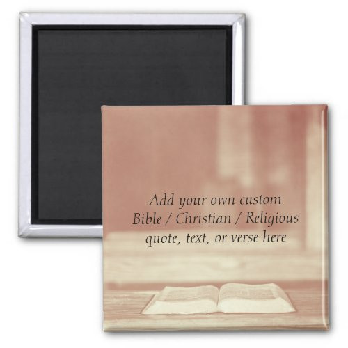 Create your own custom Bible  Religious Quote Magnet