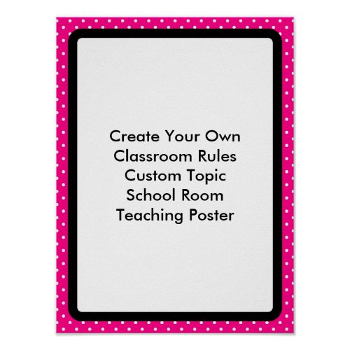 Create Your Own Custom Classroom Poster