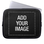 Create your own custom customizeable personalized laptop computer sleeves