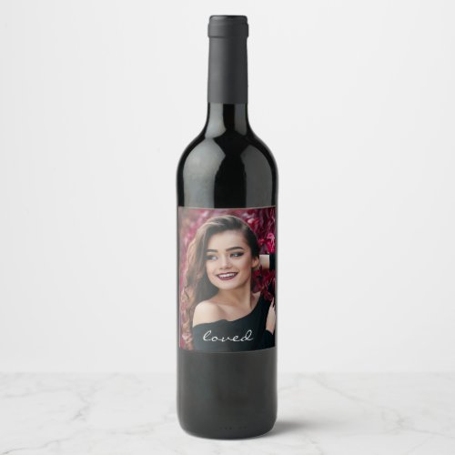 Create Your Own Custom Photo DIY Loved Wine Label