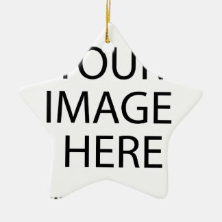 Create Your Own CUSTOM PRODUCT YOUR IMAGE HERE Ceramic Ornament