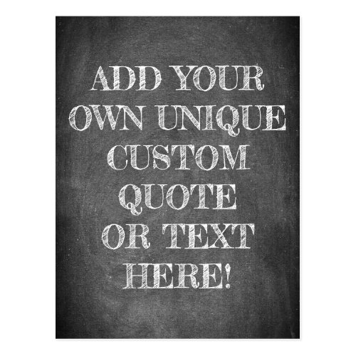 Create Your Own Custom Quote or Text Chalkboard Postcard