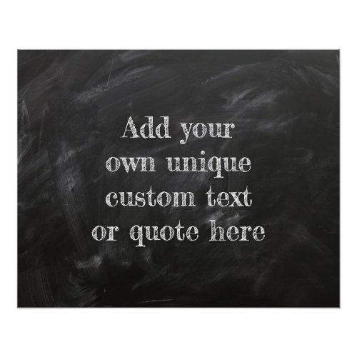Create Your Own Custom Quote or Text Chalkboard Poster