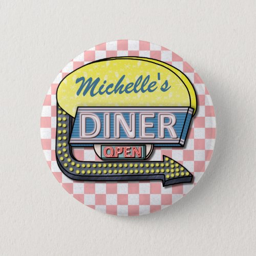 Create Your Own Custom Retro 50s Diner Sign 2 Pinback Button