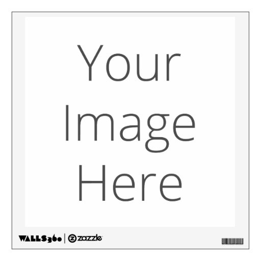 Create Your Own Custom Wall Decal Zazzle