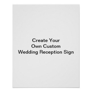Create Your Own Custom Wedding Reception Sign