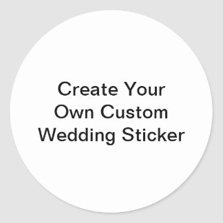 Create Your Own Custom Wedding Round Sticker