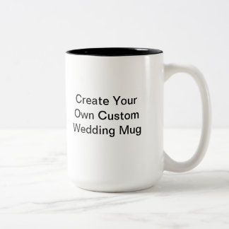 Create Your Own Custom Wedding Two Tone Mug