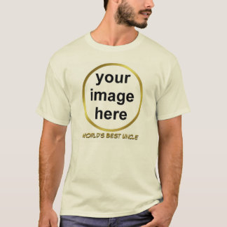 Create Your Own Custom WORLD'S BEST UNCLE Photo T-Shirt