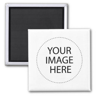 CREATE YOUR OWN ~ DESIGN YOUR OWN 2 INCH SQUARE MAGNET