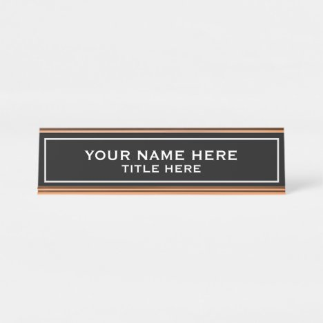 Create your own desk name plate