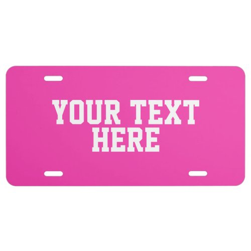 CREATE_YOUR_OWN DIY Custom upload  design pink License Plate