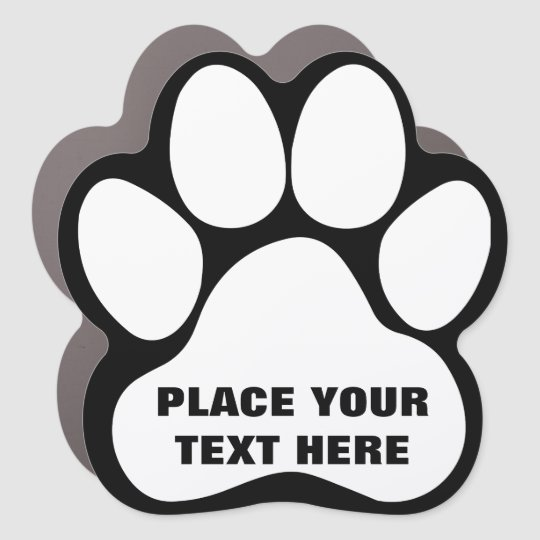 Create Your Own Dog Paw Print  Message Text Car Magnet