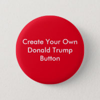Create Your Own Donald Trump Round Button