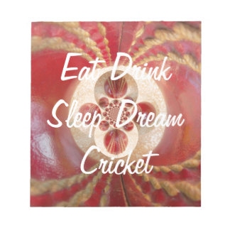 Create Your Own Eat Drink Sleep Dream Cricket Notepad