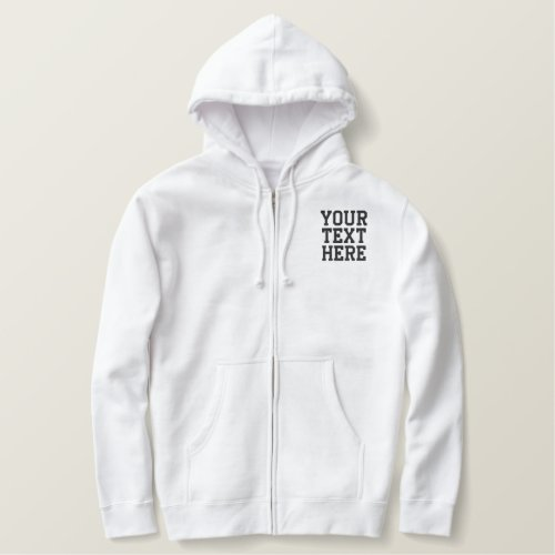 Create Your Own Embroidered Text Zip Hoodie