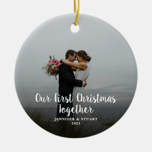 Create your own First Christmas Together photo Ceramic Ornament