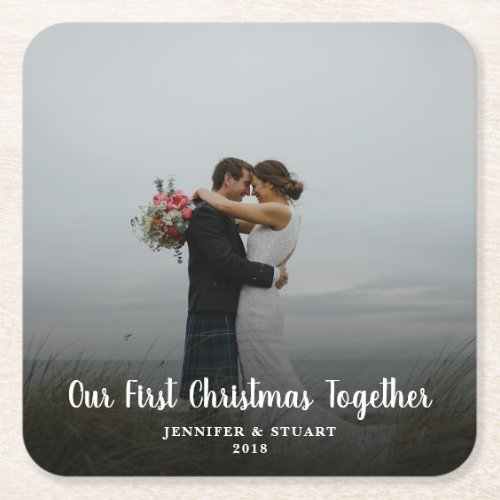Create your own First Christmas Together photo Square Paper Coaster