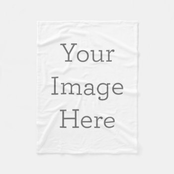 Create Your Own Fleece Blanket by zazzle_templates at Zazzle