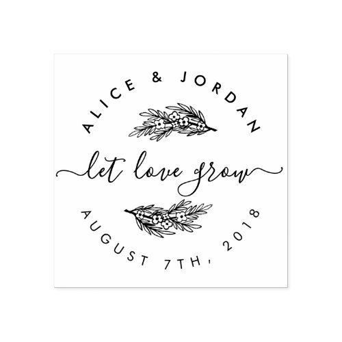 Create Your Own Floral Let Love Grow Wedding Date Rubber Stamp