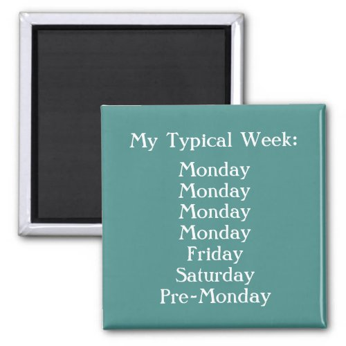 Create Your Own Funny Office Humor Teal and White Magnet