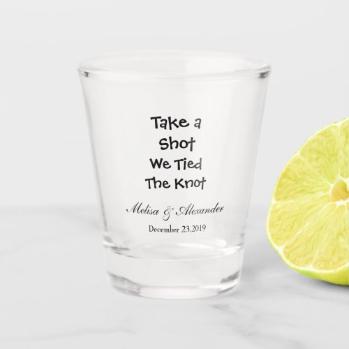 Create your own Funny Wedding Shot Glass