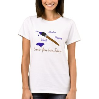 Create Your Own Future T-Shirt
