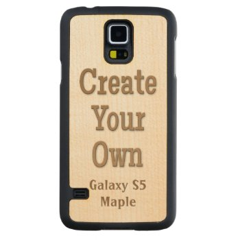 Create Your Own Galaxy S5 Maple Carved Maple Galaxy S5 Slim Case by DigitalDreambuilder at Zazzle