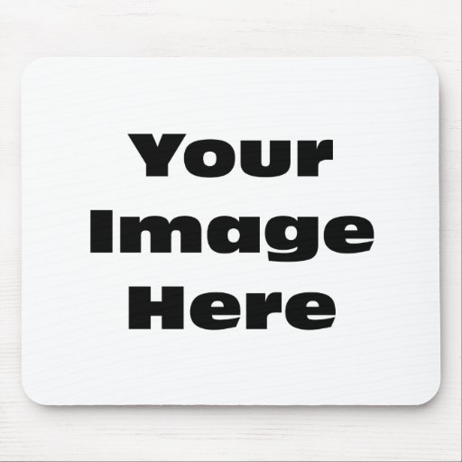 Create Your Own Gift Template Mouse Pad Zazzle