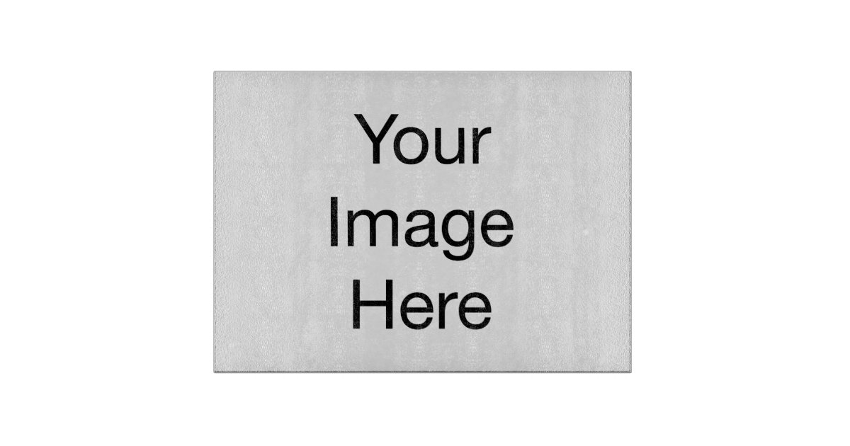 Create your own glass cutting board 15 x11 zazzle for Make your own chopping board