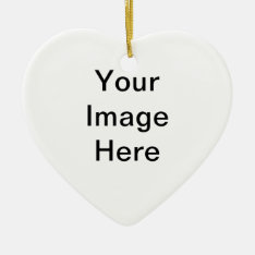 Create Your Own Heart Ornament at Zazzle