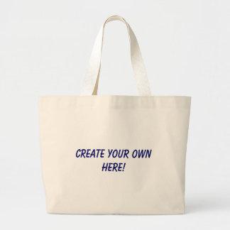 CREATE YOUR OWN HERE! JUMBO TOTE BAG