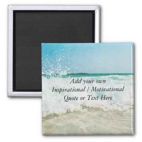 Create your own Inspirational  Motivational Quote Magnet