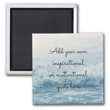 wordstolivebydesign Create your own Inspirational/Motivational quote Magnet