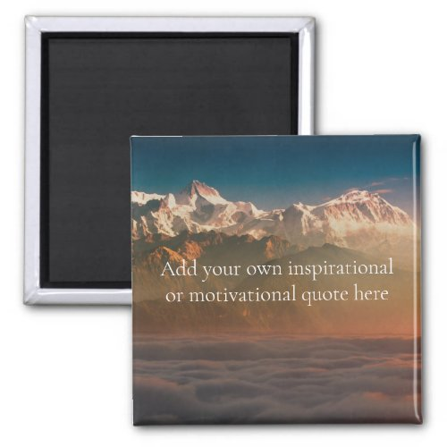 Create your own InspirationalMotivational Quote Magnet