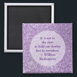 """Create Your Own Inspirational Quote Purple Glitter Magnet<br><div class=""""desc"""">You can create your own personalized inspiration quote magnet. The sample photo features a pretty amethyst orchid glitter image,  but you can change the photo. The William Shakespeare quote: &quot;It is not in the stars to hold our destiny but in ourselves.&quot;</div>"""