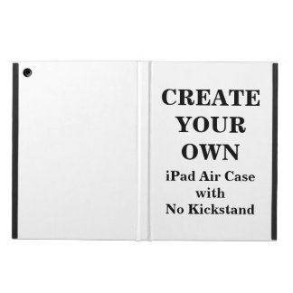 Create Your Own iPad Air Case with No Kickstand