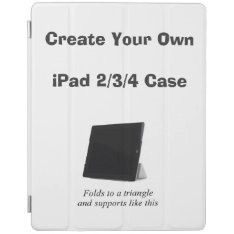 Create Your Own Ipad Case W/ Folding Stand at Zazzle
