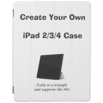 Create Your Own Ipad Case W/ Folding Stand by DigitalDreambuilder at Zazzle