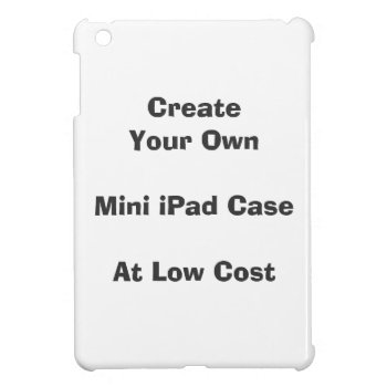 Create Your Own Ipad Mini Case (case Savvy) by DigitalDreambuilder at Zazzle