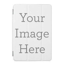 Create Your Own iPad Mini Cover