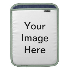 Create Your Own iPad Sleeve at Zazzle