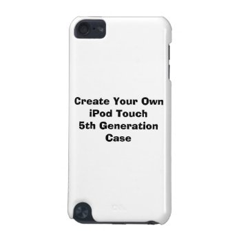 Create Your Own Ipod Touch 5 Generation Ipod Touch (5th Generation) Cover by DigitalDreambuilder at Zazzle