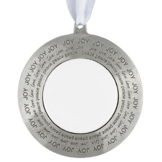 Create Your Own Joy Love Peace Christmas Ornament Round Pewter Christmas Ornament