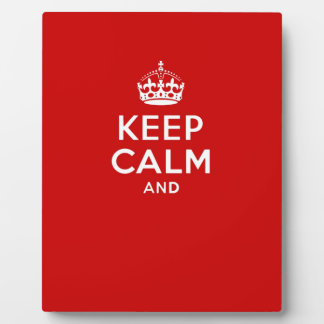 Create your own 'Keep Calm and carry on' crown red Plaque