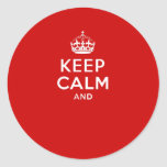 Create your own 'Keep Calm and carry on' crown red Sticker