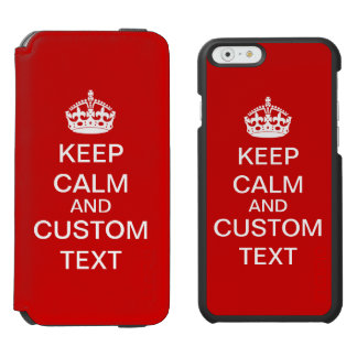 Create Your Own Keep Calm and Carry On Custom iPhone 6/6s Wallet Case