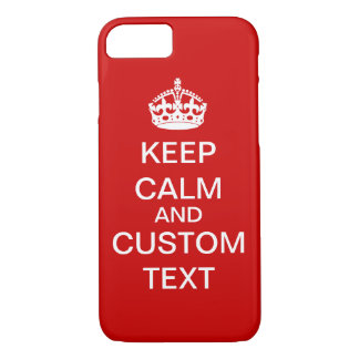 Create Your Own Keep Calm and Carry On Custom iPhone 7 Case