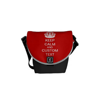 Create Your Own Keep Calm and Carry On Custom Courier Bags