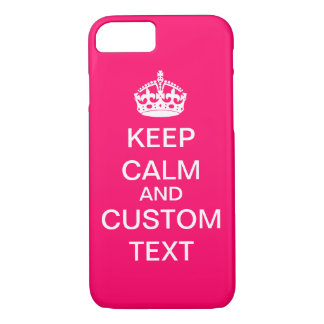 Create Your Own Keep Calm and Carry On Custom Pink iPhone 8/7 Case